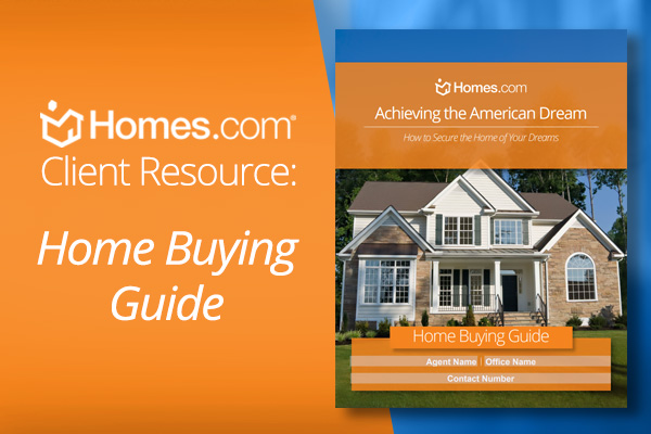 Home Buying Guide – Customized By You, For YOUR Clients!
