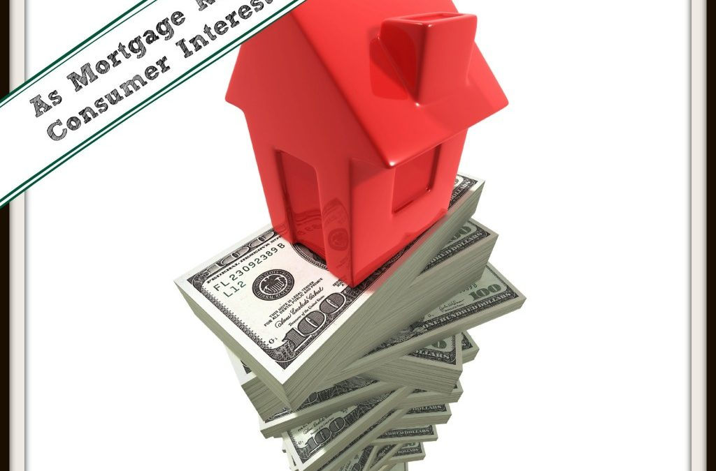 As Mortgage Rates Rise, Consumer Interest Falls