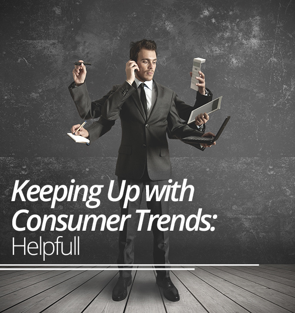 Keeping Up with Consumer Trends: Helpfull