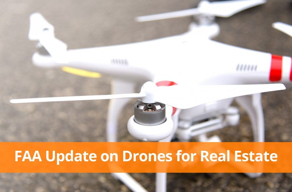 [FAA UPDATE] The Dream of Using Drones for Real Estate is Becoming A Reality