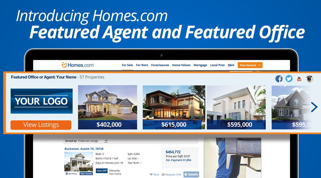 Introducing Homes.com Featured Agent and Featured Office