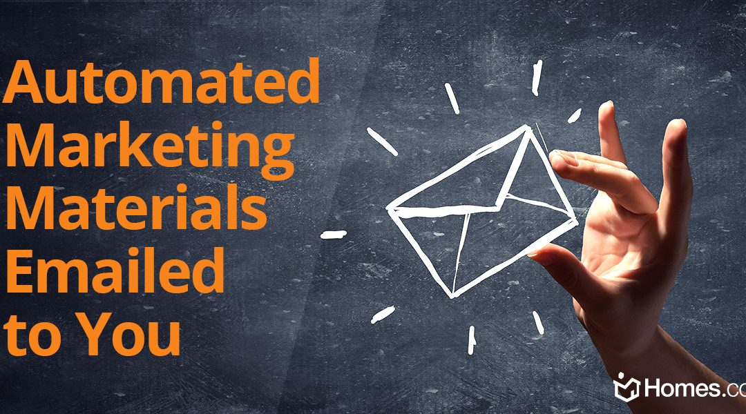 No Hassle Marketing Materials Automatically Emailed to You for Each New Listing