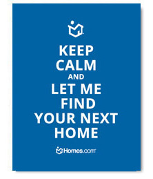 Keep Calm Let Me Find Your Next Home