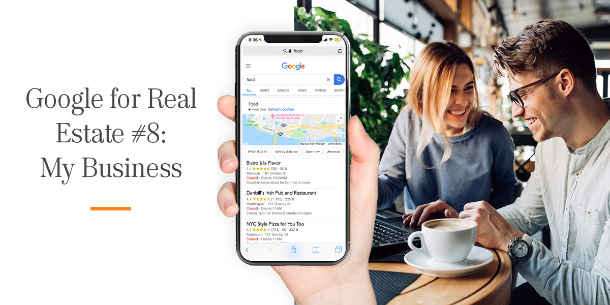 Google for Real Estate #8: My Business