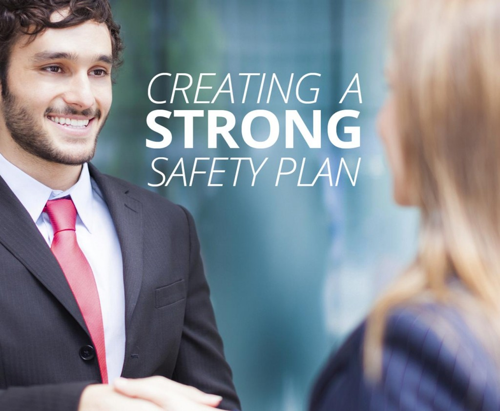 Top Tips for Creating a Strong Safety Plan