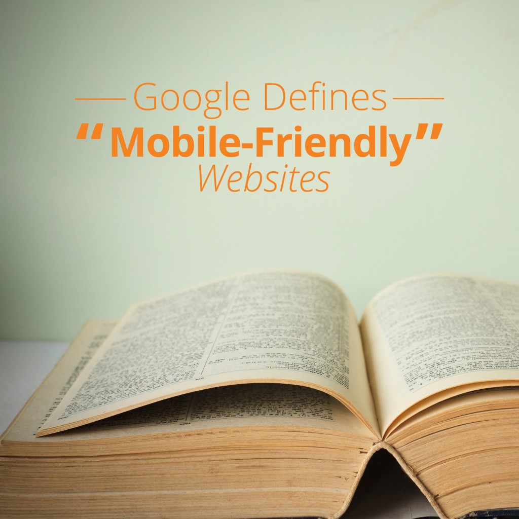 """HDC_Google_Defines_the_True_Meaning_of_""""Mobile-Friendly""""_Websites_2037-3"""