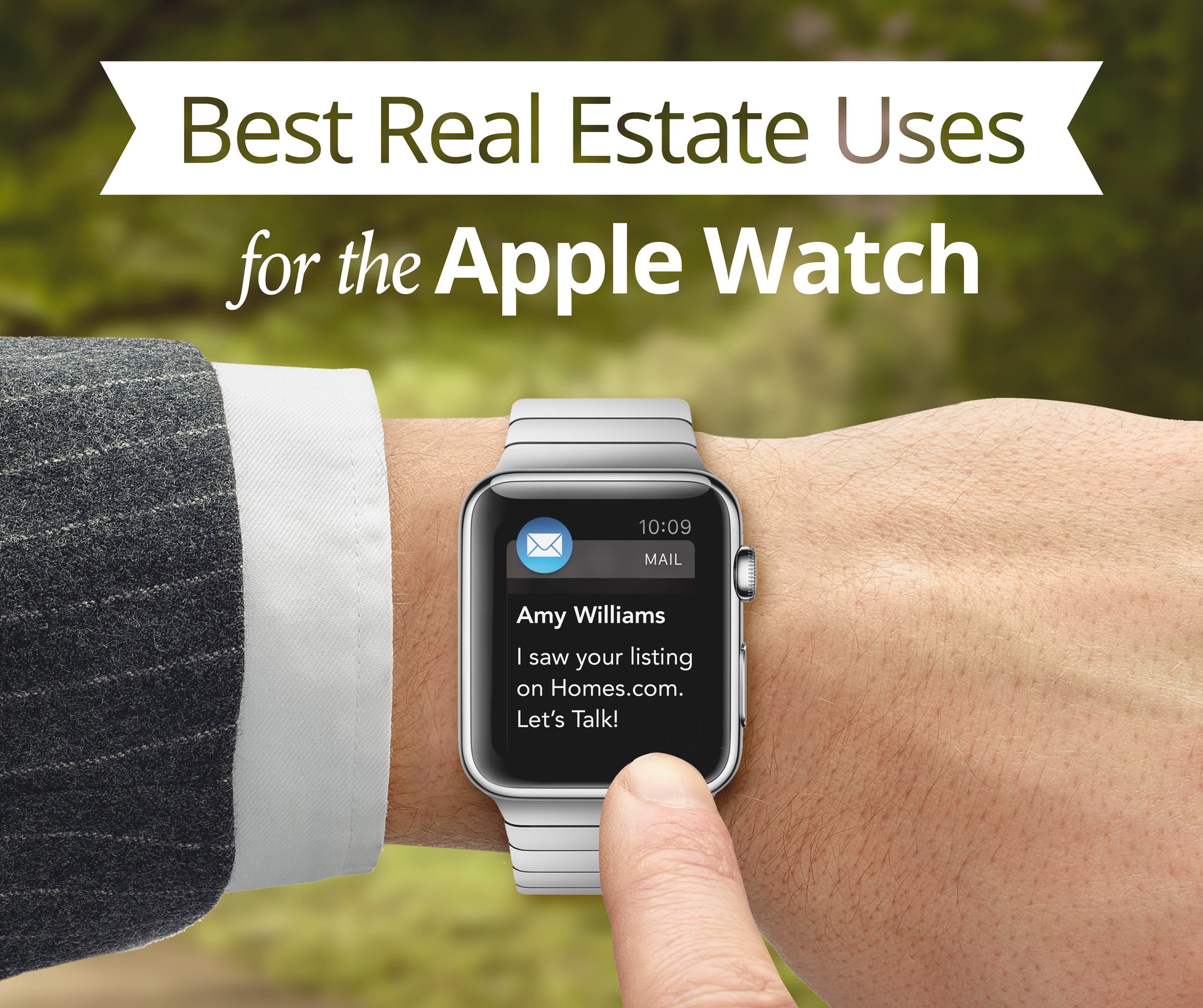 Best Real Estate Uses for the Apple Watch