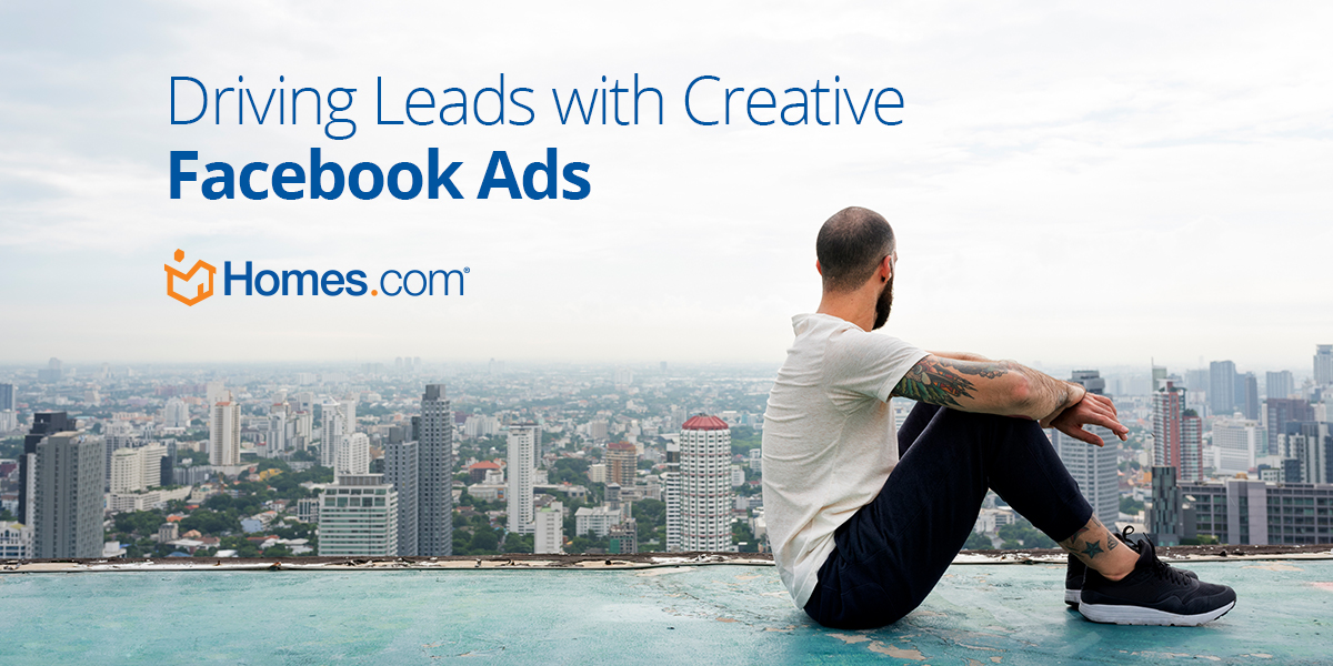 Facebook Ads for Real Estate: Part 4, Creative Ads